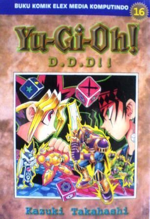 Yu-Gi-Oh! Vol. 16: D.D.D!! Kazuki Takahashi