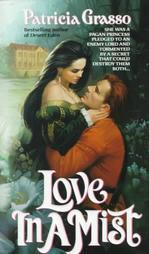 Love in a Mist (Devereaux Family, #4)  by  Patricia Grasso