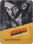 Drohobycz, Drohobycz and Other Stories: True Tales from the Holocaust and Life After  by  Henryk Grynberg