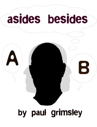 asides besides  by  Paul Grimsley