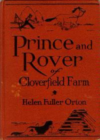 Prince and Rover of Cloverfield Farm  by  Helen Fuller Orton