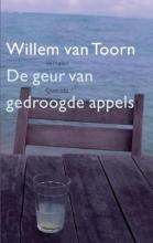 De geur van gedroogde appels  by  Willem van Toorn