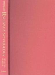 Kalevala Mythology  by  Juha Y. Pentikäinen