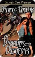 Dragons and Dungeons (Immortal Secrets, #1)  by  Tawny Taylor