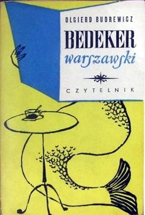 Bedeker warszawski  by  Olgierd Budrewicz