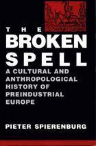 The Broken Spell  by  Pieter Cornelis Spierenburg