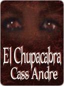 El Chupacabra Cass Andre