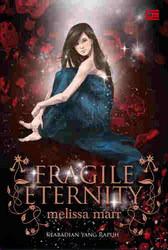 Keabadian yang Rapuh (Wicked Lovely, #3)  by  Melissa Marr