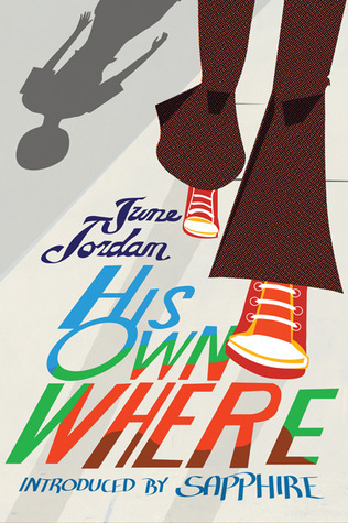 His Own Where June Jordan