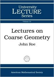 Lectures on Coarse Geometry John Roe