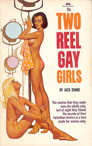 Two Reel Gay Girls  by  Jack Donne