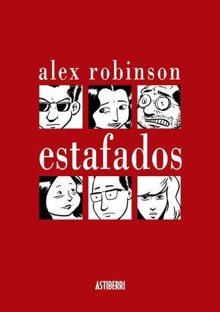 Estafados  by  Alex  Robinson