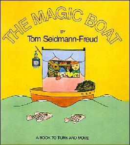 The Magic Boat Tom Seidmann-Freud
