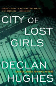 City of Lost Girls (Ed Loy, #5) Declan Hughes