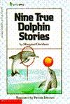 Nine True Dolphin Stories (Little Apple Nonfiction) Margaret Davidson