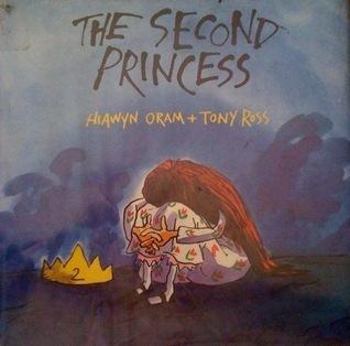 The Second Princess  by  Hiawyn Oram