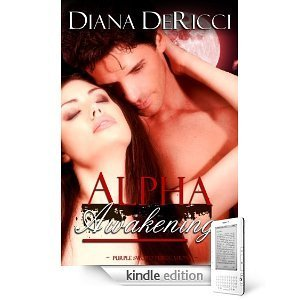 Alpha Awakening  by  Diana DeRicci