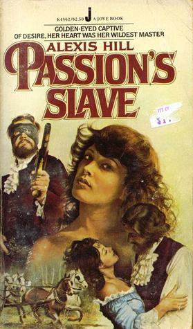 Passions Slave (Duval, #1)  by  Alexis Hill