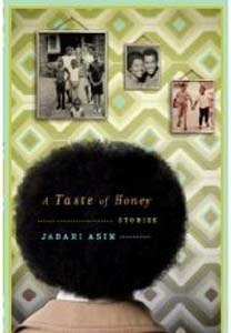 A Taste of Honey: Stories Jabari Asim