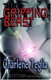 The Gripping Beast  by  Charlene Teglia