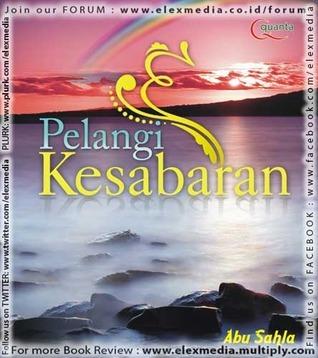 PELANGI KESABARAN  by  Abu Sahla