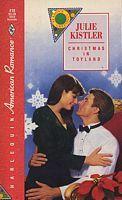 Christmas in Toyland (Seasons Greetings, #2) (Harlequin American Romance, #418) Julie Kistler