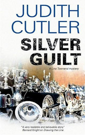 Silver Guilt (Lina Townend #2) Judith Cutler