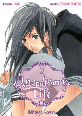 Unordinary Life, Tome 2 Aoi
