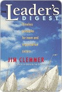 The Leaders Digest  by  Jim Clemmer