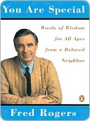 You Are Special Fred Rogers
