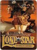 Lone Star In Hells Canyon (Lone Star #82)  by  Wesley Ellis