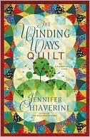 The Winding Ways Quilt (Elm Creek Quilts Series #12) Jennifer Chiaverini