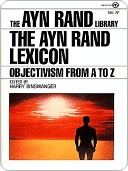 The Ayn Rand Lexicon: Objectivism from A to Z Ayn Rand