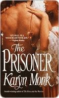 Prisoner  by  Karyn Monk