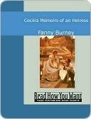Cecilia: Memoirs of an Heiress Fanny Burney