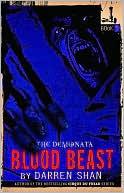 Blood Beast (The Demonata Series #5)  by  Darren Shan