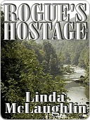 Rogues Hostage  by  Linda McLaughlin