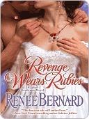 Revenge Wears Rubies (Jaded Gentleman, #1) Renee Bernard