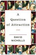 A Question of Attraction a Question of Attraction a Question of Attraction  by  David Nicholls