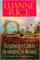 Summers Child & Summer of Roses Luanne Rice