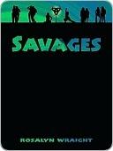 Savages (Lesbian Adventure Club, #3)  by  Rosalyn Wraight