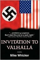 Invitation to Valhalla Mike Whicker