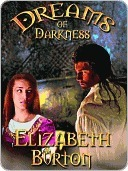 Dreams of Darkness (Everdark Wars, #1)  by  Elizabeth K. Burton