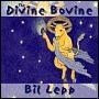 The Divine Bovine  by  Bil Lepp
