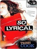 So Lyrical  by  Trish Cook