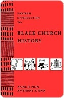 Fortress Introduction to Black Church History Anne Pinn