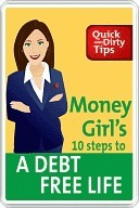Money Girls 10 Steps to a Debt-Free Life  by  Laura D. Adams