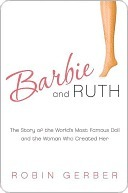 Barbie and Ruth  by  Robin Gerber