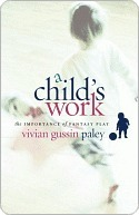Childs Work Vivian Gussin Paley