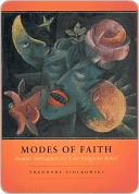 Modes of Faith  by  Theodore Ziolkowski